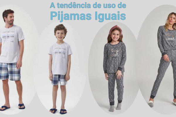 A tendência de uso de Pijamas Iguais. Para casais mãe-filha / pai-filho